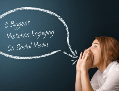 5 Biggest Mistakes Engaging on Social Media