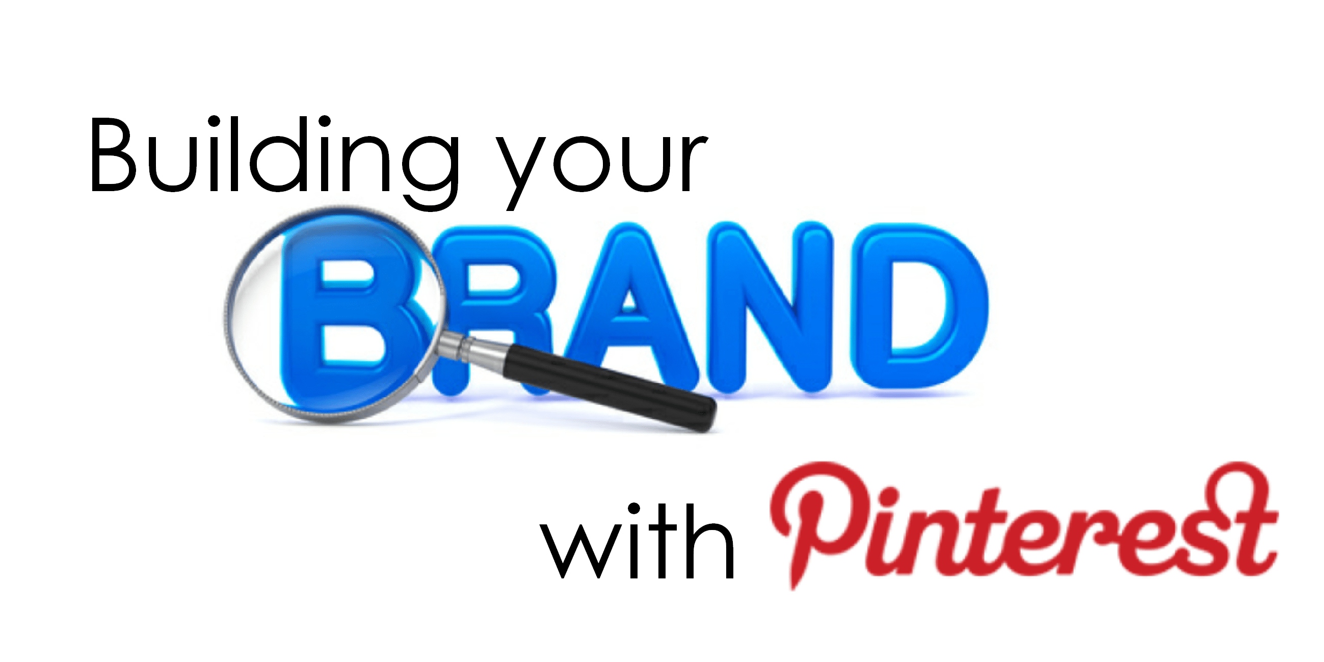 image of the cover photo for Building your Brand with Pinterest article by Martin Reynolds